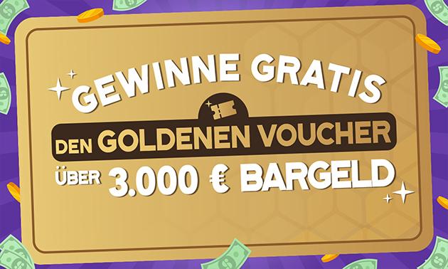 Gratis kans op De Gouden Voucher van €3.000 cash